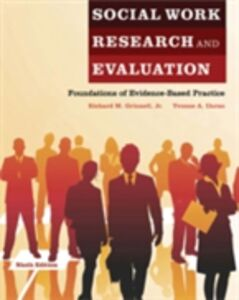 Ebook in inglese Social Work Research and Evaluation:Foundations of Evidence-Based Practice Grinnell, Jr., Richard M. , Unrau, Yvonne A.
