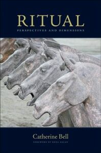 Ebook in inglese Ritual: Perspectives and Dimensions--Revised Edition Bell, Catherine