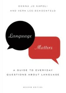 Ebook in inglese Language Matters: A Guide to Everyday Questions About Language Lee-Schoenfeld, Vera , Napoli, Donna Jo