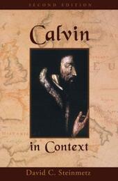 Calvin in Context: Second Edition