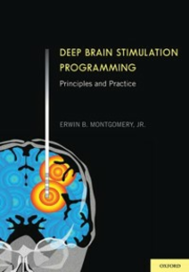 Ebook in inglese Deep Brain Stimulation Programming: Principles and Practice Montgomery, Jr., MD, Erwin B.