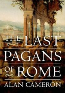 Ebook in inglese Last Pagans of Rome Cameron, Alan