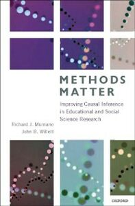 Ebook in inglese Methods Matter: Improving Causal Inference in Educational and Social Science Research Murnane, Richard J. , Willett, John B.