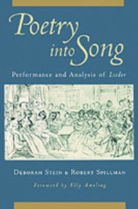 Ebook in inglese Poetry into Song: Performance and Analysis of Lieder Spillman, Robert , Stein, Deborah