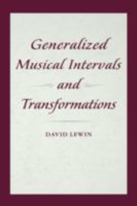 Ebook in inglese Generalized Musical Intervals and Transformations Lewin, David