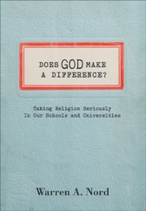 Ebook in inglese Does God Make a Difference?: Taking Religion Seriously in Our Schools and Universities Nord, Warren