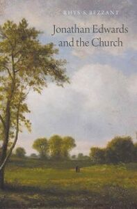 Ebook in inglese Jonathan Edwards and the Church Bezzant, Rhys S.