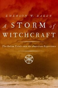 Foto Cover di Storm of Witchcraft: The Salem Trials and the American Experience, Ebook inglese di Emerson W. Baker, edito da Oxford University Press