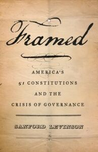 Ebook in inglese Framed: America's 51 Constitutions and the Crisis of Governance Levinson, Sanford