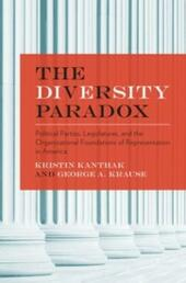 Diversity Paradox: Political Parties, Legislatures, and the Organizational Foundations of Representation in America