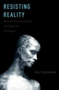 Ebook in inglese Resisting Reality: Social Construction and Social Critique Haslanger, Sally