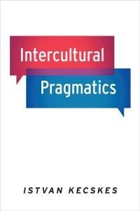 Foto Cover di Intercultural Pragmatics, Ebook inglese di Istvan Kecskes, edito da Oxford University Press