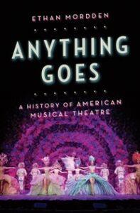 Foto Cover di Anything Goes: A History of American Musical Theatre, Ebook inglese di Ethan Mordden, edito da Oxford University Press