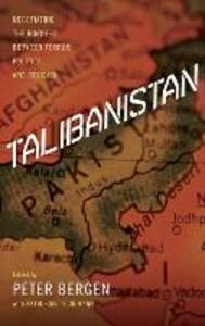 Talibanistan: Negotiating the Borders Between Terror, Politics, and Religion - Katherine Tiedemann - cover