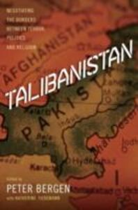 Ebook in inglese Talibanistan: Negotiating the Borders Between Terror, Politics, and Religion -, -