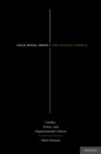 Ebook in inglese Child Sexual Abuse and the Catholic Church: Gender, Power, and Organizational Culture Keenan, Marie