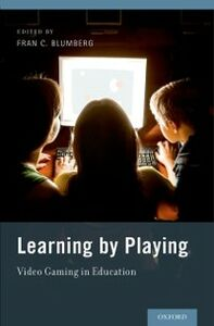 Foto Cover di Learning by Playing: Video Gaming in Education, Ebook inglese di  edito da Oxford University Press