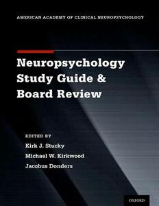 Clinical Neuropsychology Study Guide and Board Review - cover