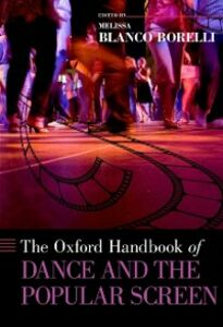 Foto Cover di Oxford Handbook of Dance and the Popular Screen, Ebook inglese di  edito da Oxford University Press