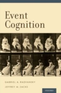 Ebook in inglese Event Cognition Radvansky, Gabriel A. , Zacks, Jeffrey M.
