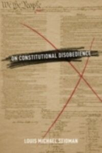 Ebook in inglese On Constitutional Disobedience Seidman, Louis Michael