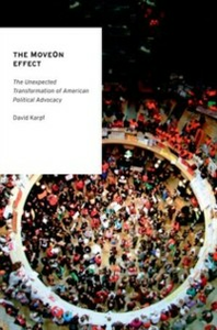 Ebook in inglese MoveOn Effect: The Unexpected Transformation of American Political Advocacy Karpf, David
