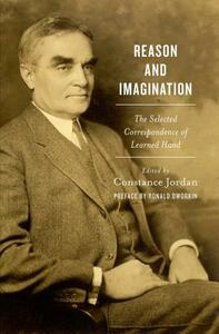 Reason and Imagination: The Selected Correspondence of Learned Hand - cover