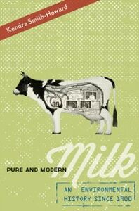 Ebook in inglese Pure and Modern Milk: An Environmental History since 1900 Smith-Howard, Kendra