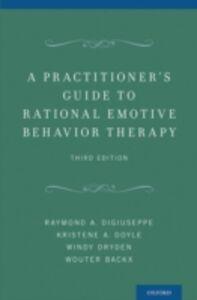 Foto Cover di Practitioners Guide to Rational Emotive Behavior Therapy, Ebook inglese di AA.VV edito da Oxford University Press