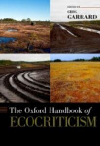 Foto Cover di Oxford Handbook of Ecocriticism, Ebook inglese di  edito da Oxford University Press