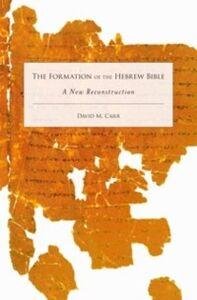 Foto Cover di Formation of the Hebrew Bible: A New Reconstruction, Ebook inglese di David M. Carr, edito da Oxford University Press