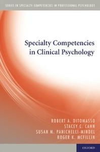 Ebook in inglese Specialty Competencies in Clinical Psychology Cahn, Stacey C. , DiTomasso, Robert A. , Panichelli-Mindel, Susan M.