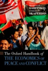 Ebook in inglese Oxford Handbook of the Economics of Peace and Conflict Garfinkel, Michelle R. , Skaperdas, Stergios