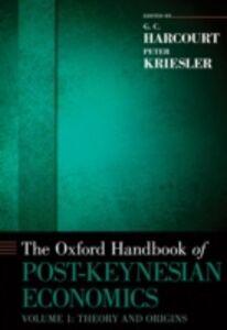 Foto Cover di Oxford Handbook of Post-Keynesian Economics, Volume 1: Critiques and Methodology, Ebook inglese di  edito da Oxford University Press