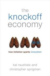Knockoff Economy: How Imitation Sparks Innovation
