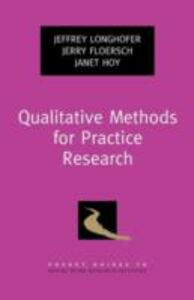 Ebook in inglese Qualitative Methods for Practice Research Floersch, Jerry , Hoy, Janet , Longhofer, Jeffrey