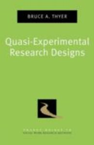 Foto Cover di Quasi-Experimental Research Designs, Ebook inglese di Bruce A. Thyer, edito da Oxford University Press