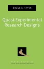 Quasi-Experimental Research Designs