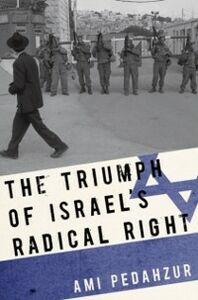 Ebook in inglese Triumph of Israel's Radical Right Pedahzur, Ami
