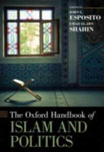 Foto Cover di Oxford Handbook of Islam and Politics, Ebook inglese di  edito da Oxford University Press