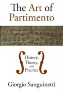 Ebook in inglese Art of Partimento: History, Theory, and Practice Sanguinetti, Giorgio