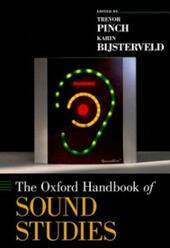 Oxford Handbook of Sound Studies