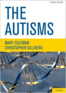 Ebook in inglese Autisms Coleman, Mary , Gillberg, Christopher