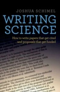 Foto Cover di Writing Science: How to Write Papers That Get Cited and Proposals That Get Funded, Ebook inglese di Joshua Schimel, edito da Oxford University Press