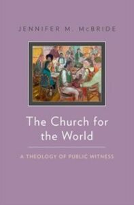 Ebook in inglese Church for the World: A Theology of Public Witness McBride, Jennifer