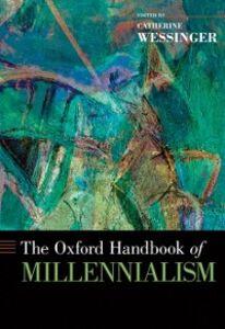 Ebook in inglese Oxford Handbook of Millennialism -, -