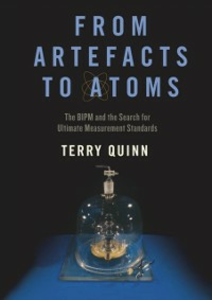 Ebook in inglese From Artefacts to Atoms: The BIPM and the Search for Ultimate Measurement Standards Quinn, Terry