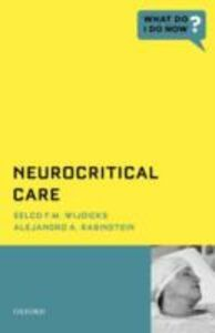 Ebook in inglese Neurocritical Care Rabinstein, Alejandro A. , Wijdicks, Eelco F.M.