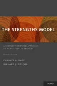 Ebook in inglese Strengths Model: A Recovery-Oriented Approach to Mental Health Services Goscha, Richard J. , Rapp, Charles A.