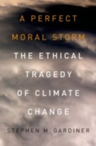 Foto Cover di Perfect Moral Storm: The Ethical Tragedy of Climate Change, Ebook inglese di Stephen M. Gardiner, edito da Oxford University Press